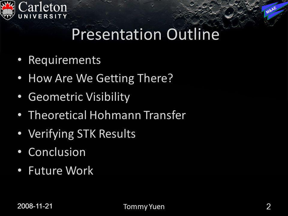 Presentation Outline Requirements How Are We Getting There.