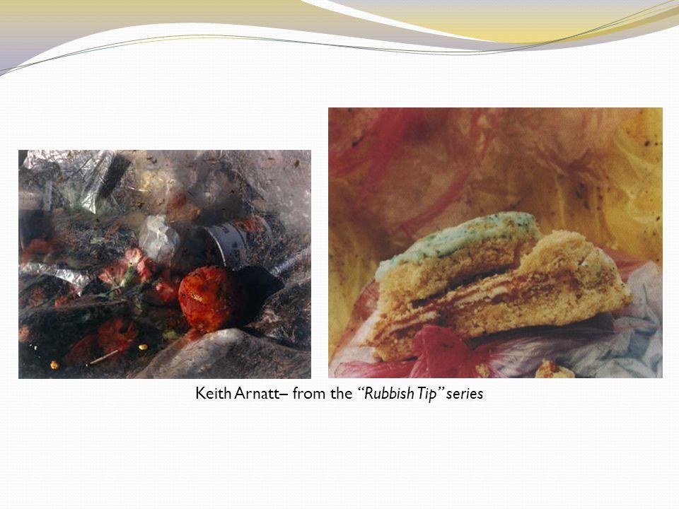 Keith Arnatt– from the Rubbish Tip series