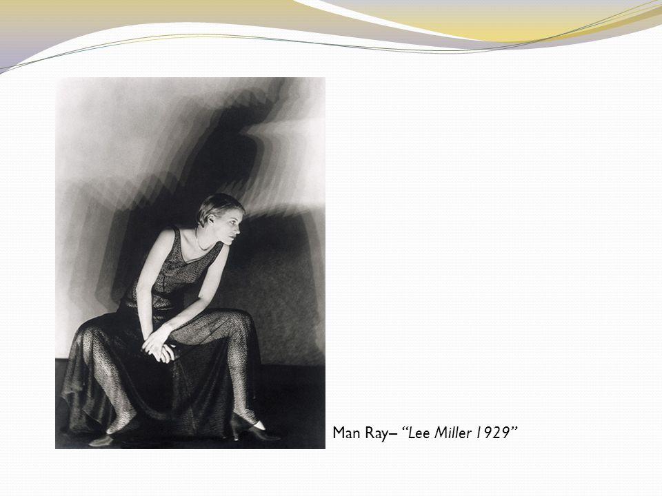 Man Ray– Lee Miller 1929