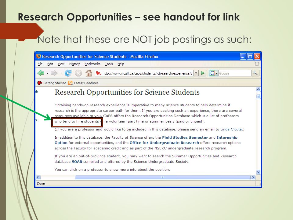 Research Opportunities – see handout for link  Note that these are NOT job postings as such: