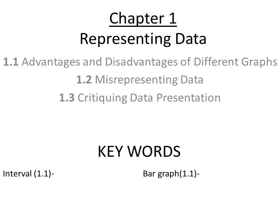 Line Graph (1.1)- Circle Graph (1.1)- Double Bar Graph (1.1)- Double Line Graph (1.1)- Pictograph (1.1)- Trend (1.1 p.14)- Distort (1.2)-