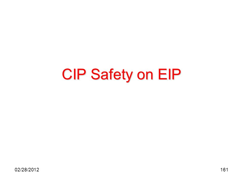 161 CIP Safety on EIP 02/28/2012