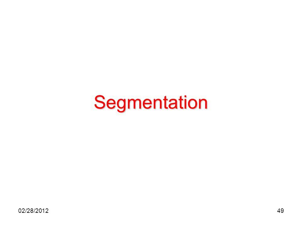 49 Segmentation 02/28/2012