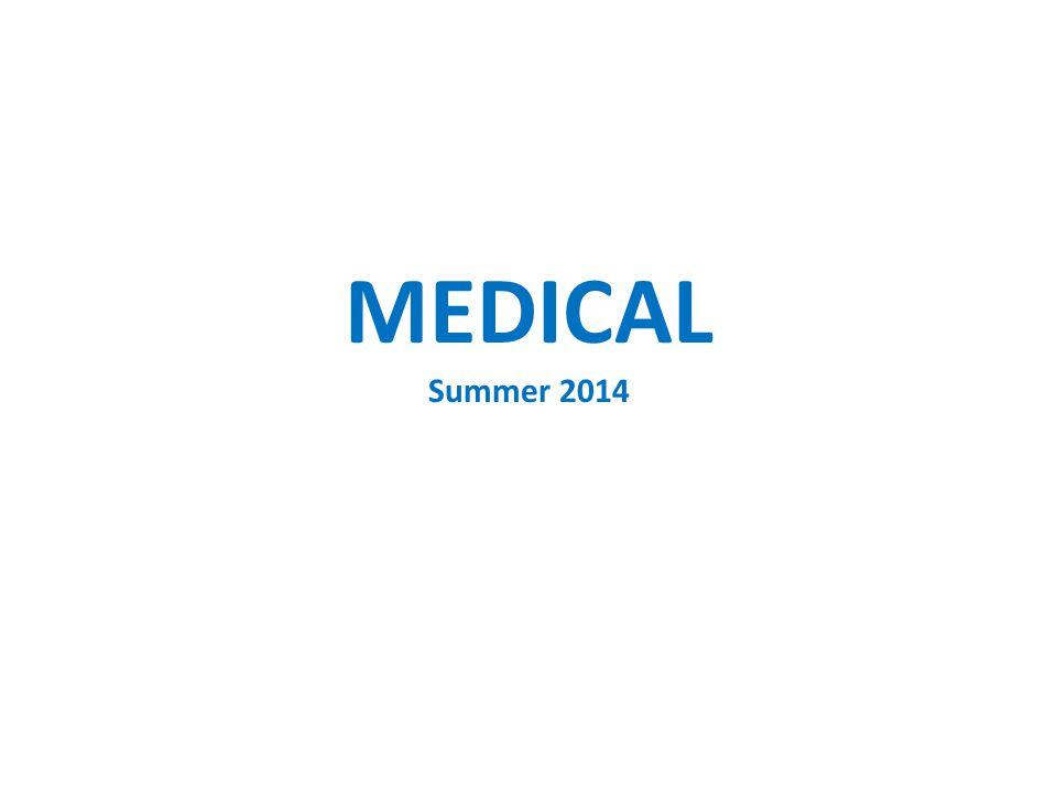 MEDICAL Summer 2014