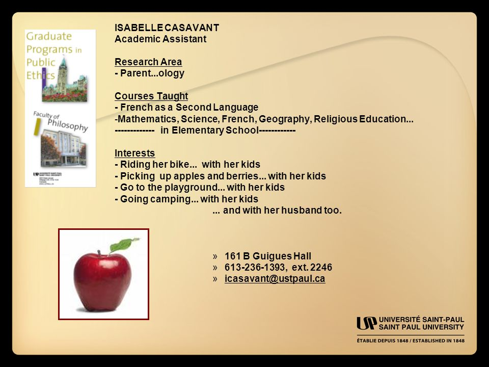 ISABELLE CASAVANT Academic Assistant Research Area - Parent...ology Courses Taught - French as a Second Language -Mathematics, Science, French, Geogra