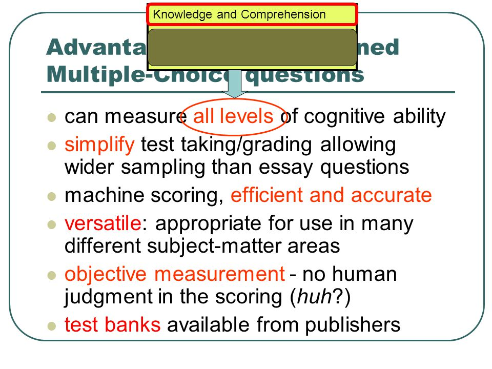 Guesswork Rule of thumb: Pick the scientific- sounding answer. Way to defeat this strategy: use scientific sounding jargon in wrong answers
