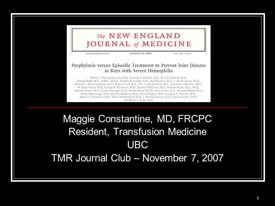 22 Manco-Johnson et al. NEJM 2007;357(6) Study summary - Results