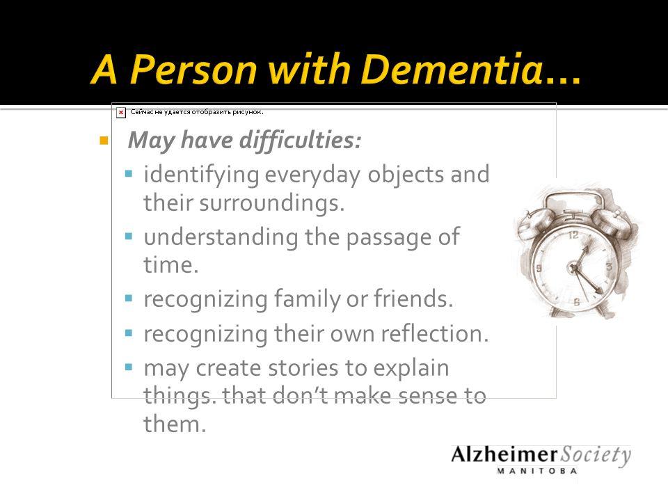 A person with Dementia or A Person with dementia 4