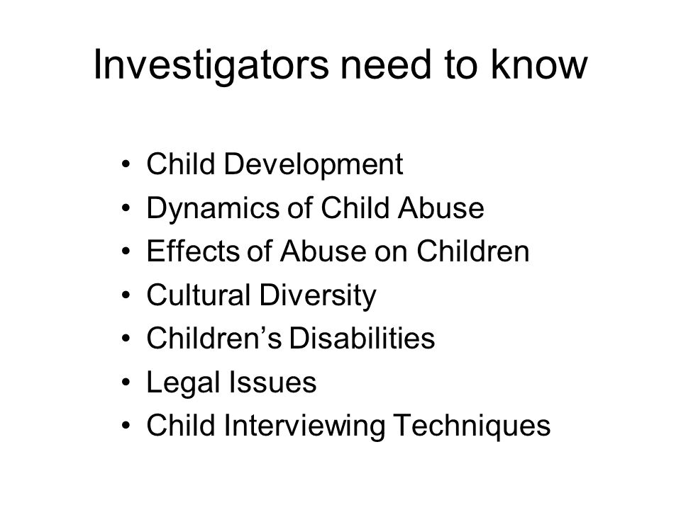 Stages of a Child Abuse Interview 1.Introduction 2.