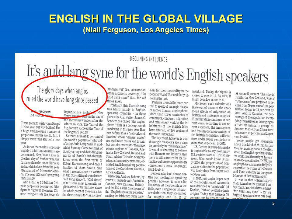 5 ENGLISH IN THE GLOBAL VILLAGE (Niall Ferguson, Los Angeles Times)