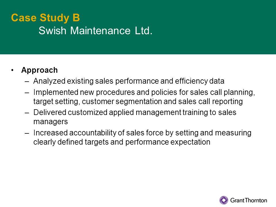Case Study B Swish Maintenance Ltd.