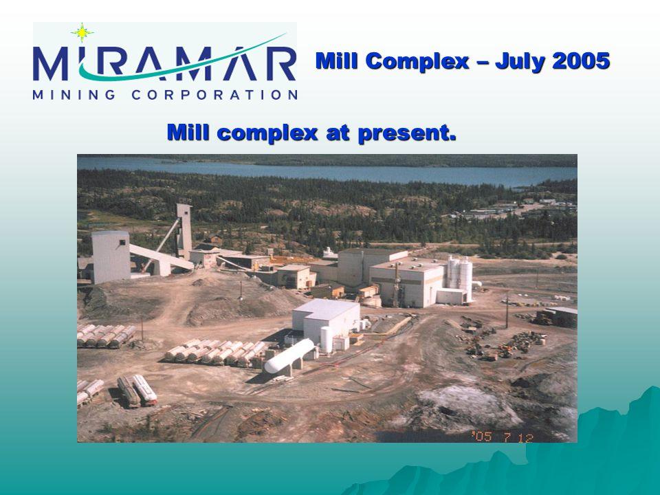 Mill complex at present. Mill Complex – July 2005