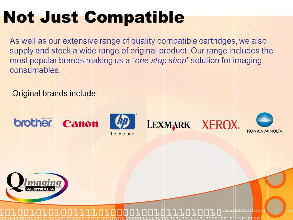 As well as our extensive range of quality compatible cartridges, we also supply and stock a wide range of original product.