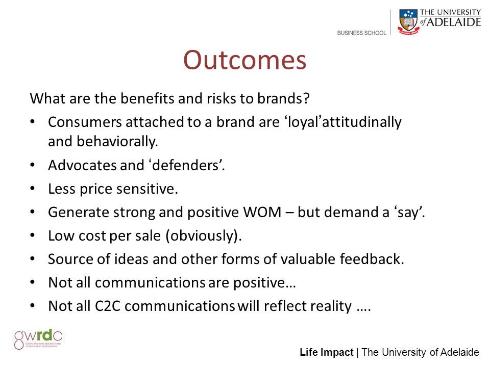 Life Impact | The University of Adelaide Outcomes What are the benefits and risks to brands.