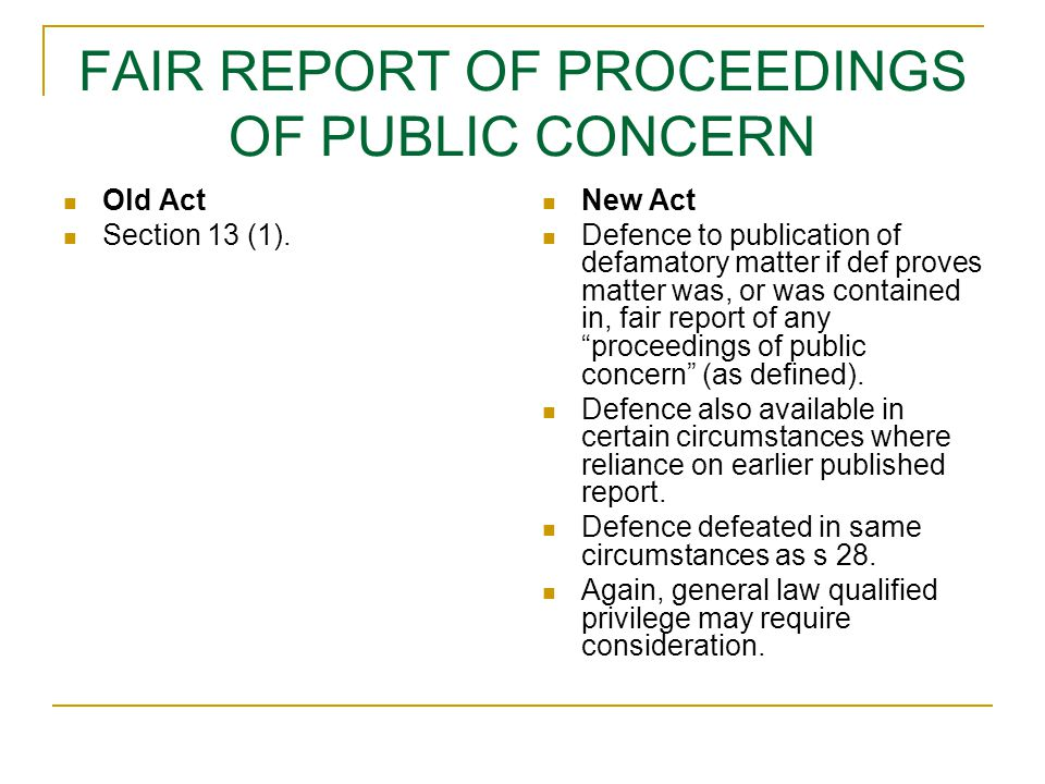 FAIR REPORT OF PROCEEDINGS OF PUBLIC CONCERN Old Act Section 13 (1).