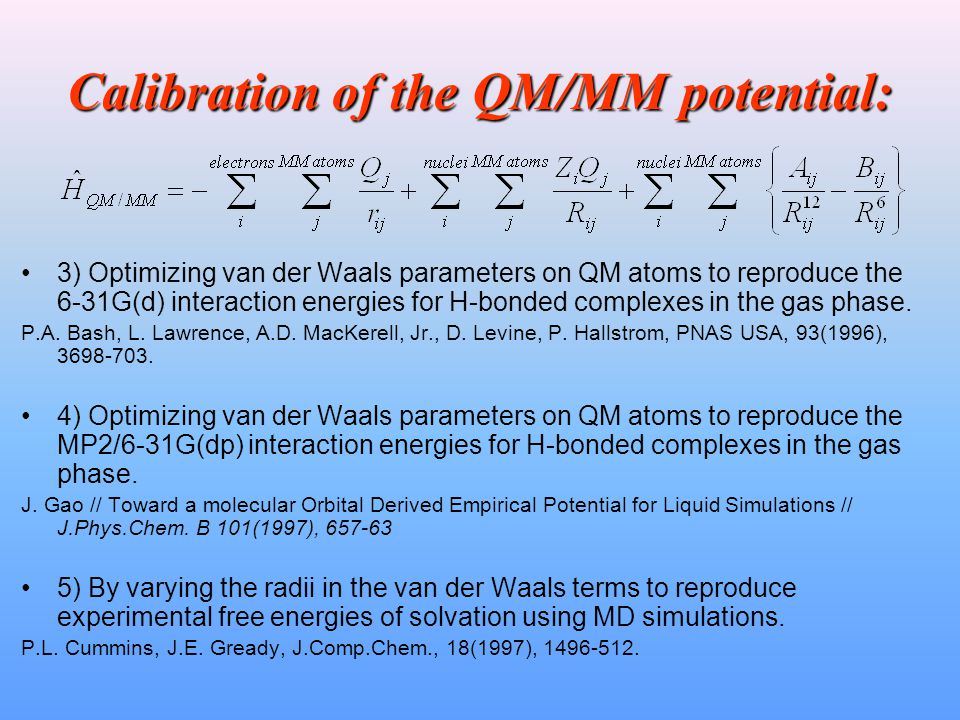 Calibration of the QM/MM potential: 3) Optimizing van der Waals parameters on QM atoms to reproduce the 6-31G(d) interaction energies for H-bonded com