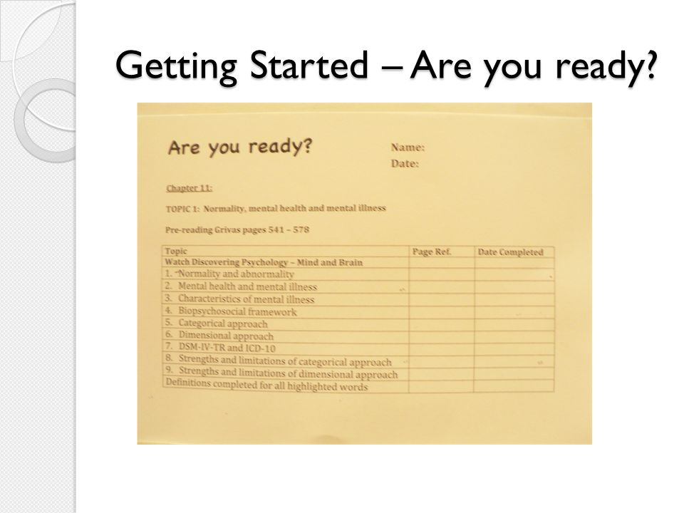 Getting Started – Are you ready?