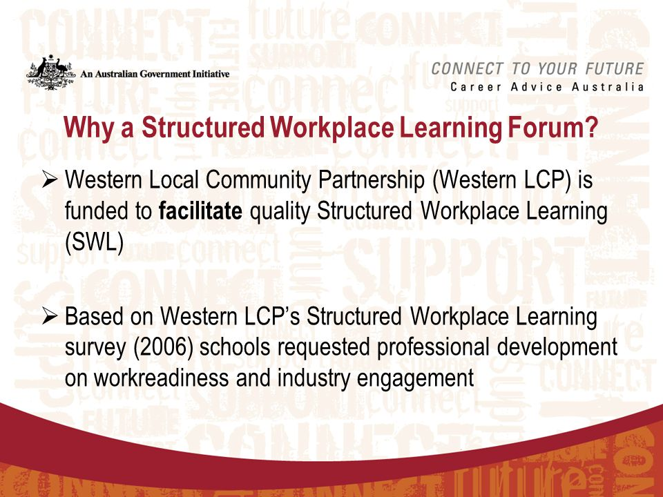 Why a Structured Workplace Learning Forum.
