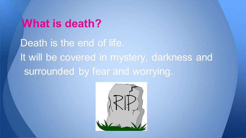 No one really knows except God. What happens to us after we die?