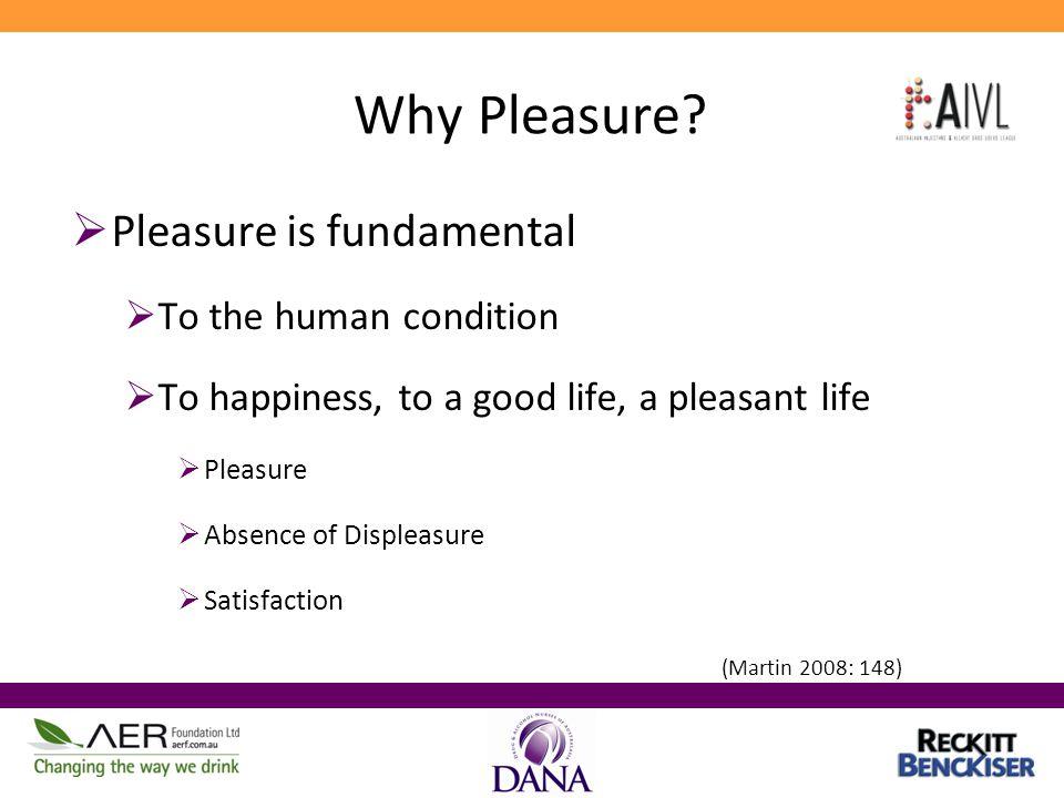 Why Pleasure.