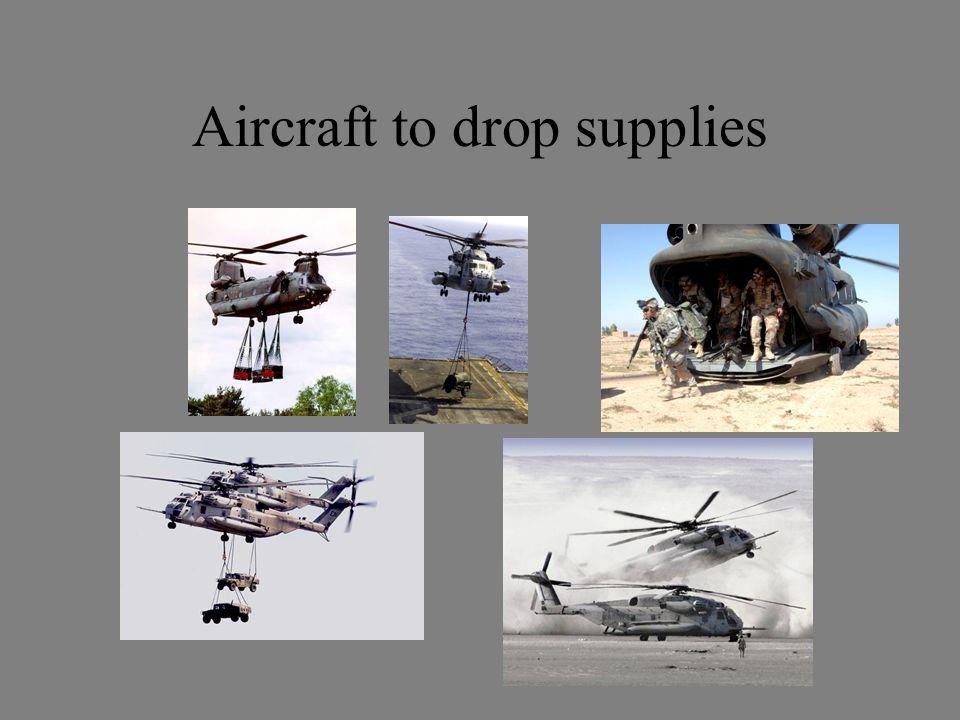 Aircraft to drop supplies