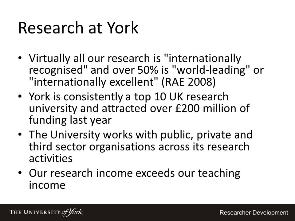 Research at York Virtually all our research is