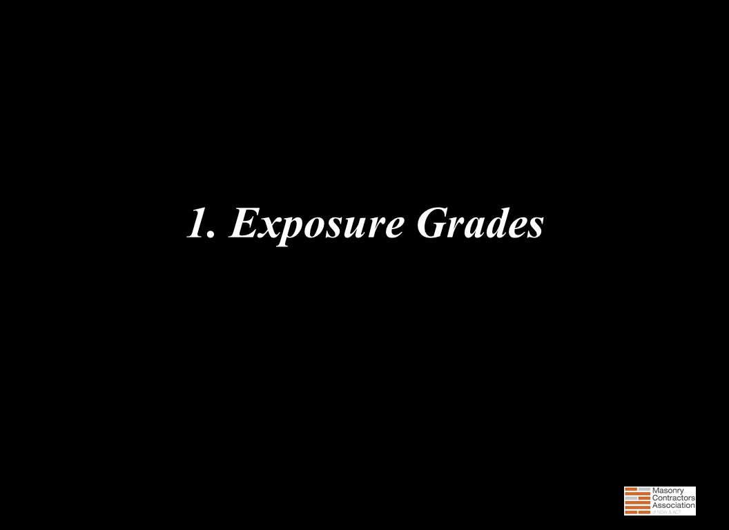 Questions  What materials are regulated by exposure grade.