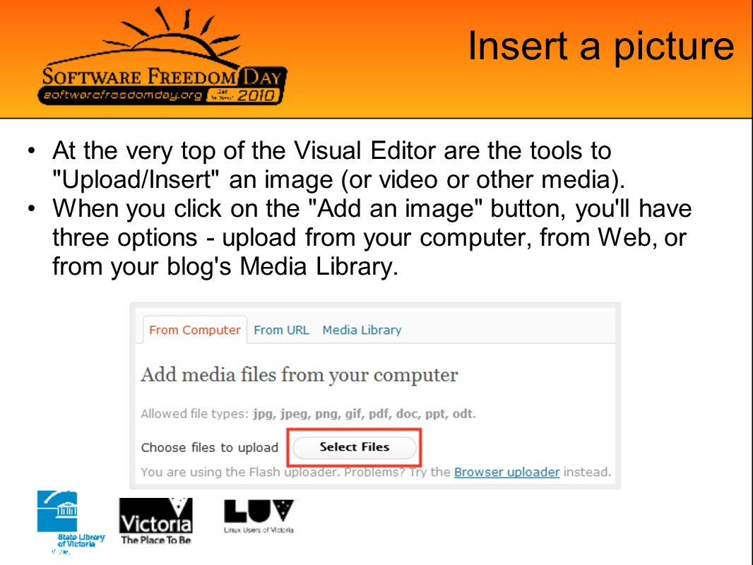 Insert a picture At the very top of the Visual Editor are the tools to Upload/Insert an image (or video or other media).