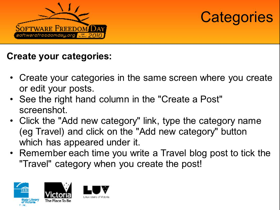 Categories Create your categories: Create your categories in the same screen where you create or edit your posts.