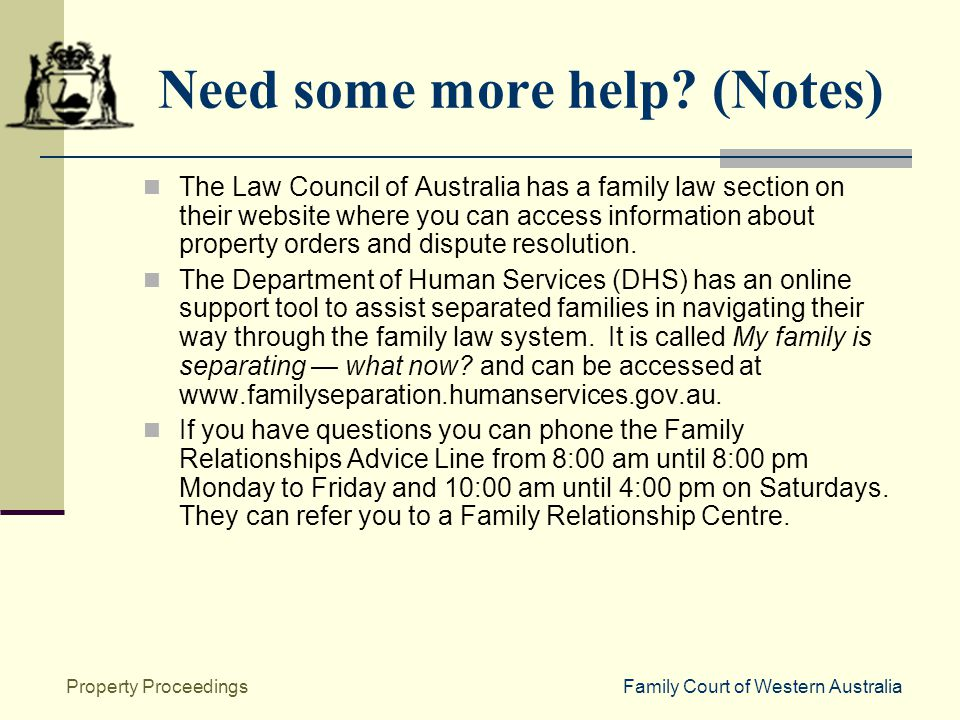 Family Court of Western AustraliaProperty Proceedings Need some more help.