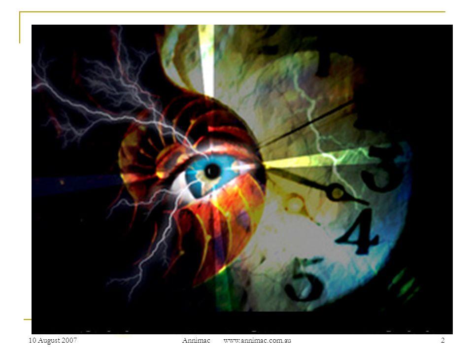 10 August 2007 Annimac www.annimac.com.au 2