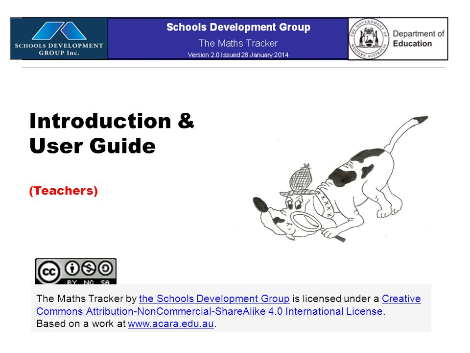 Introduction & User Guide (Teachers) The Maths Tracker by the Schools Development Group is licensed under a Creative Commons Attribution-NonCommercial