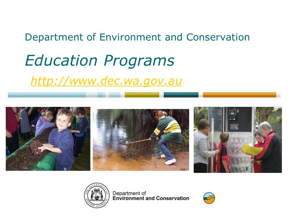 Department of Environment and Conservation Education Programs http://www.dec.wa.gov.au http://www.dec.wa.gov.au