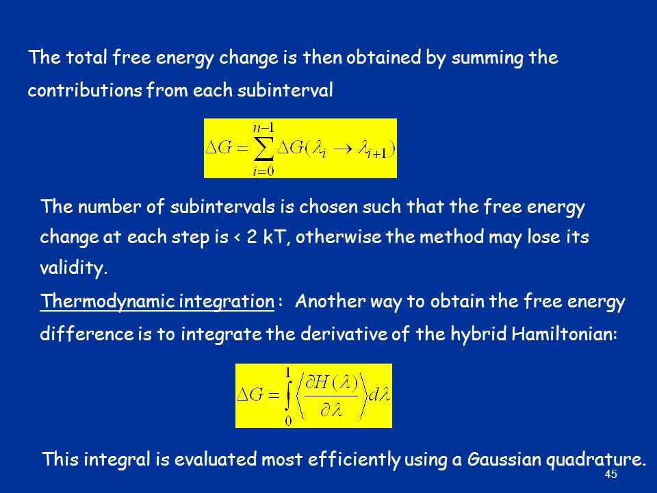 The total free energy change is then obtained by summing the contributions from each subinterval The number of subintervals is chosen such that the fr