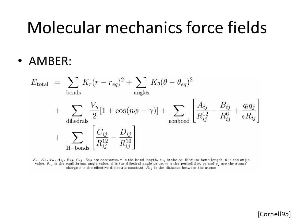 Molecular mechanics force fields AMBER: [Cornell95]
