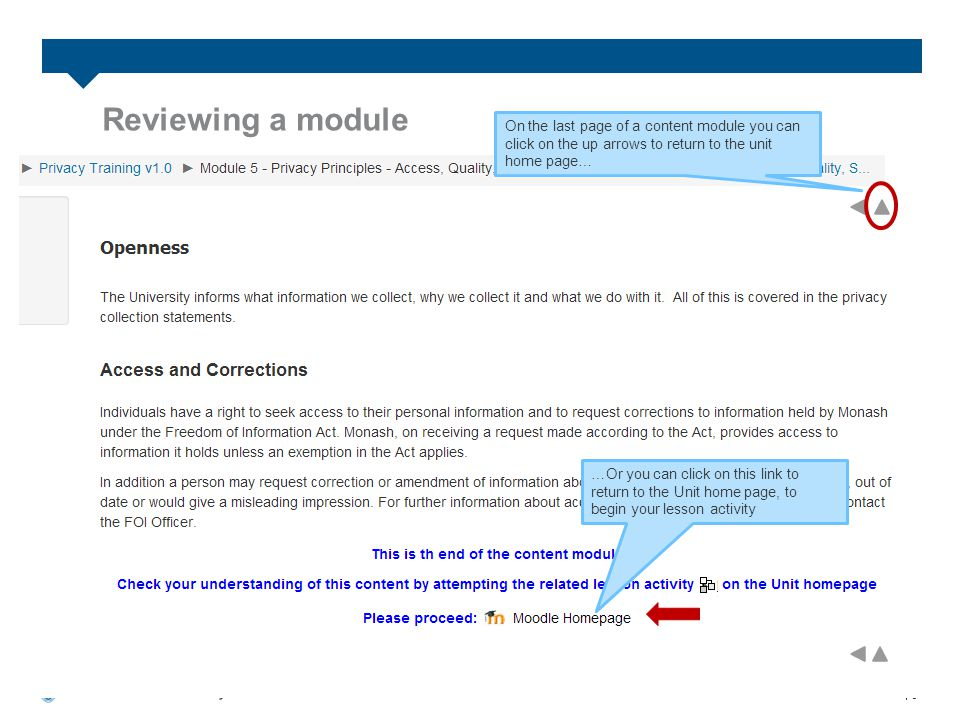 6 Reviewing a module …Or you can click on this link to return to the Unit home page, to begin your lesson activity On the last page of a content module you can click on the up arrows to return to the unit home page…
