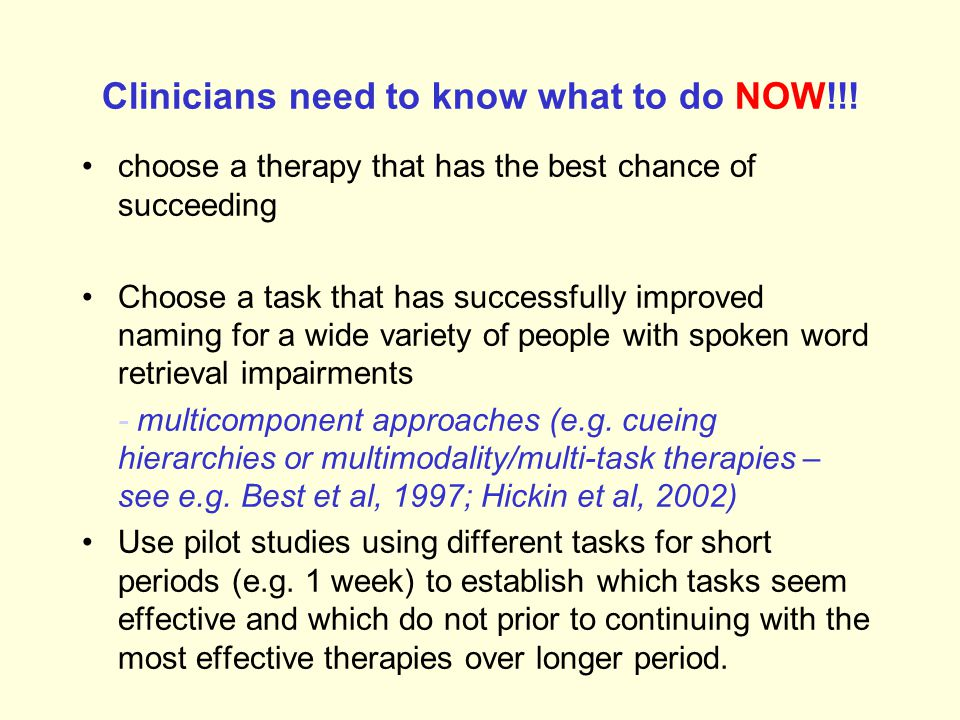Relationship between task, impairment and efficacy Therapist's dream = Prescription guide to unambiguously pair a particular functional impairment with a treatment task that has guaranteed success for that impairment