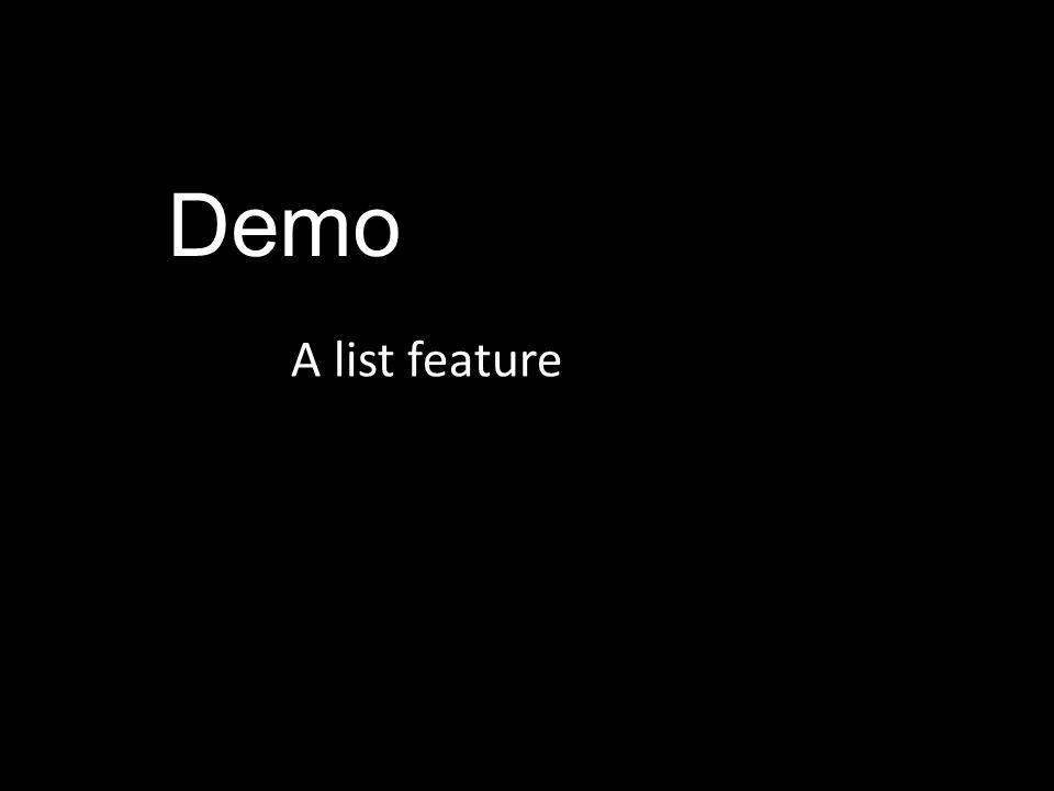 Demo A list feature