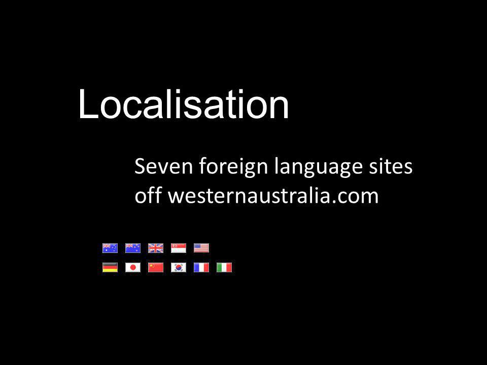 Localisation Seven foreign language sites off westernaustralia.com