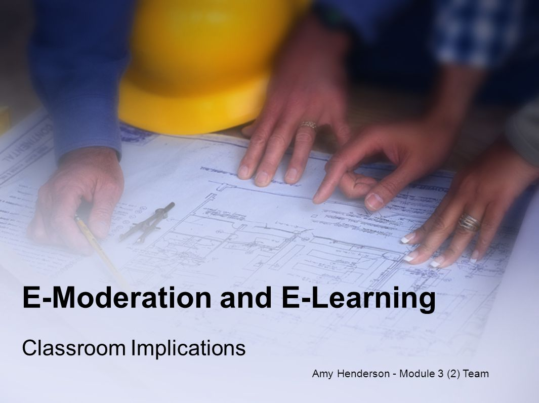 2 Classroom Implications - Overview When we take on the role of E-Moderator, regardless of in which educational sector we work, we must take into consideration a number of differing factors.