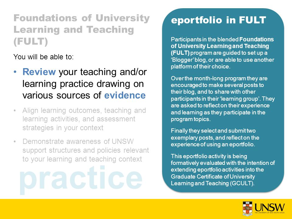practice eportfolio in FULT Participants in the blended Foundations of University Learning and Teaching (FULT) program are guided to set up a 'Blogger