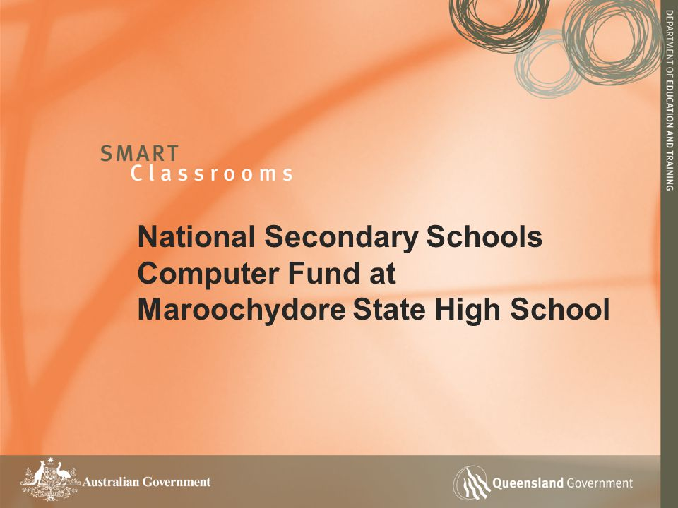 National Secondary Schools Computer Fund at Maroochydore State High School