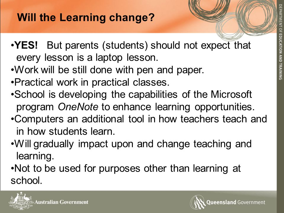 Will the Learning change. YES.
