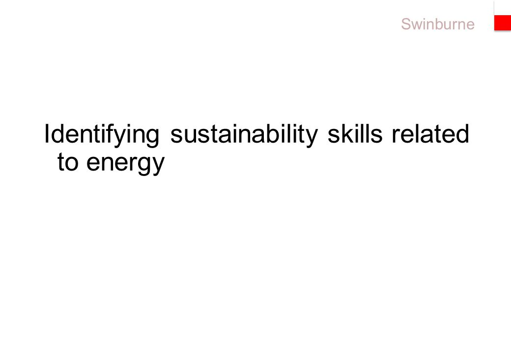 Swinburne Identifying sustainability skills related to energy