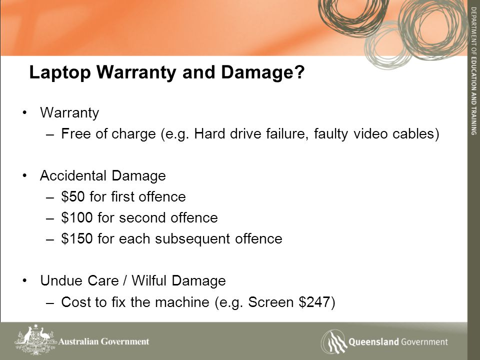 Laptop Warranty and Damage. Warranty –Free of charge (e.g.