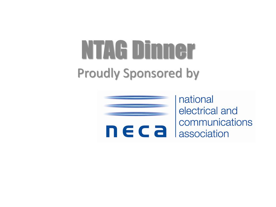 NTAG Dinner Proudly Sponsored by