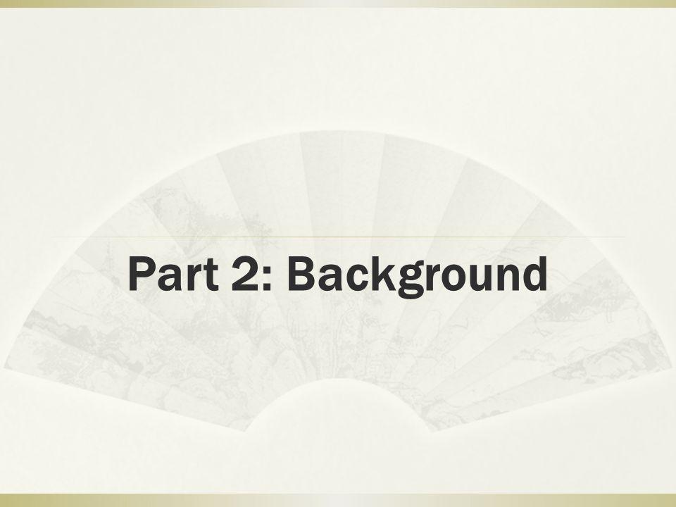 Part 2: Background
