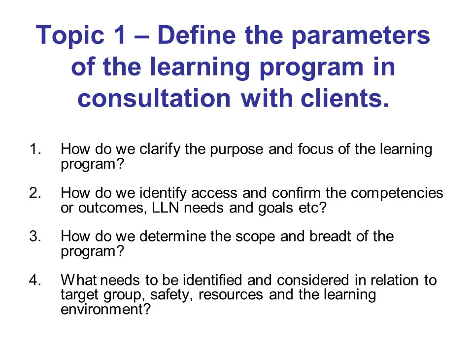 Topic 2 – Generate options for designing the learning program.