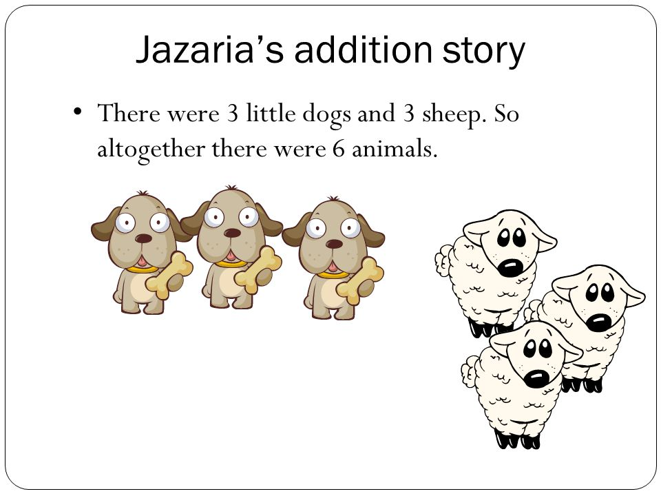 There were 2 dragons and 2 spiders came along. That makes 4 animals. Riley's addition story