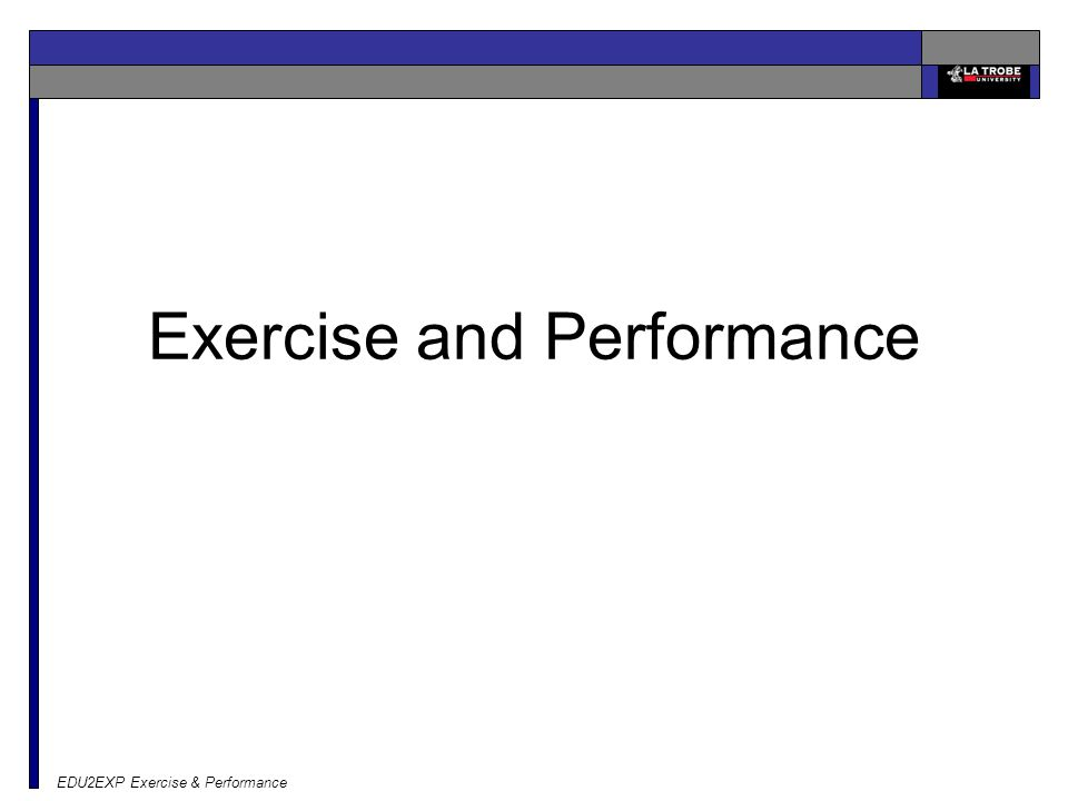 EDU2EXP Exercise & Performance Exercise and Performance